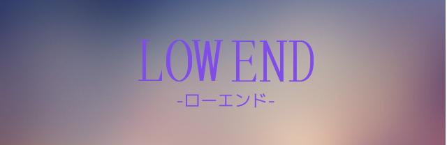 Lowend