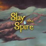 【Slay the Spire】時間が瞬溶けする中毒性が高いカードゲーム
